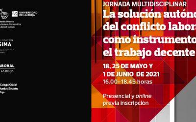 Jornada Multidisciplinar: La solución autónoma del conflicto laboral como instrumento para el trabajo decente